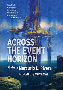 Across the Event Horizon by Mercurio D. Rivera